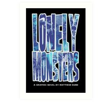 Lonely Monsters (Second Printing Cover) Art Print