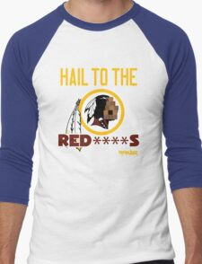 Hail to the Red****s!! Men's Baseball ¾ T-Shirt