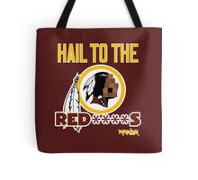 Hail to the Red****s!! Tote Bag