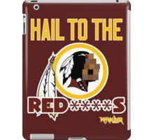 Hail to the Red****s!! iPad Case/Skin