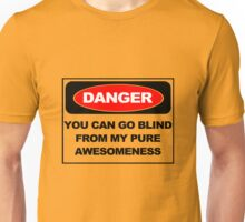 Danger awesome geek funny nerd Unisex T-Shirt