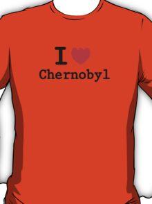 I love Chernobyl T-Shirt