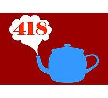 418: I'm a teapot Photographic Print