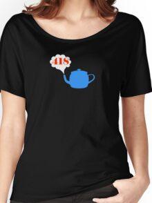 418: I'm a teapot Women's Relaxed Fit T-Shirt