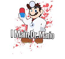 I Main Dr. Mario - Super Smash Bros. Photographic Print