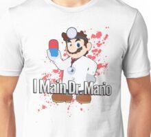 I Main Dr. Mario - Super Smash Bros. Unisex T-Shirt