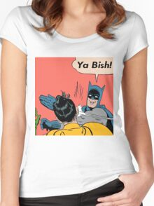 Ya Bish! Women's Fitted Scoop T-Shirt