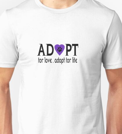 Adopt For Love Unisex T-Shirt