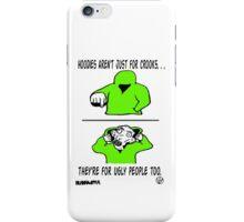 Ugly Hoodie iPhone Case/Skin