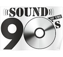 Sound of the 90s Logo Poster