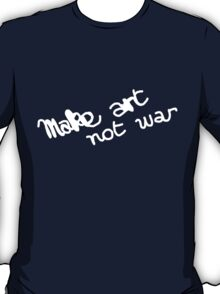 Make Art Not War Graffiti T-Shirt