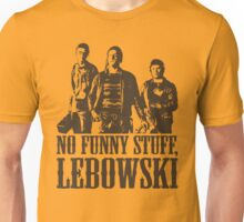 The Big Lebowski Nihilists No Funny Stuff Lebowski T-Shirt Unisex T-Shirt