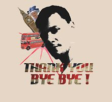 thank you bye bye Unisex T-Shirt