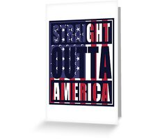 Patriotic Straight Outta America Greeting Card