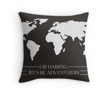 Oh Darling, Let's Be Adventurers Throw Pillow