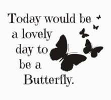 Butterfly quote Kids Tee