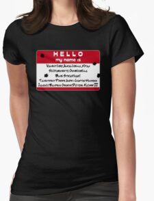 Hello My Name is... Vash Womens Fitted T-Shirt