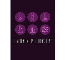 Trust Me, I'm a Scientist. Photographic Print