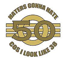 50th Birthday Humor Photographic Print
