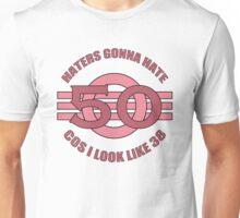 50th Birthday Humor Unisex T-Shirt
