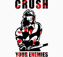 Crush Your Enemies Unisex T-Shirt