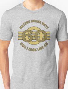 60th Birthday Humor T-Shirt