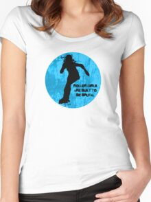Roller Girls are Built to be Brutal Women's Fitted Scoop T-Shirt