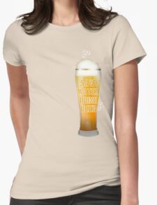 Drink Beer Womens Fitted T-Shirt