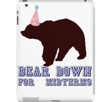 Bear Down For Midterms iPad Case/Skin
