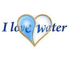 I LOVE WATER Photographic Print