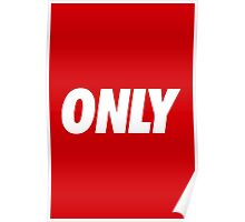 ONLY OBEY Poster