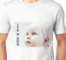 'İt's a boy' for your new born baby... Unisex T-Shirt