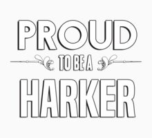 Proud to be a Harker. Show your pride if your last name or surname is Harker Kids Clothes