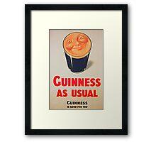 Guinness as Usual! Framed Print