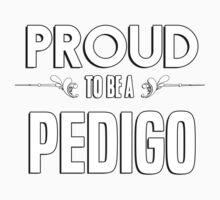 Proud to be a Pedigo. Show your pride if your last name or surname is Pedigo Kids Clothes