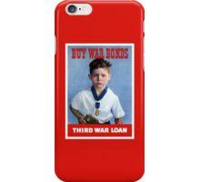Buy War Bonds -- Third War Loan  iPhone Case/Skin