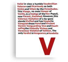 V for Vendetta- V Speech Canvas Print