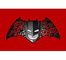 Batman DO YOU BLEED? (ver. transparent text) Photographic Print