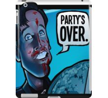Party's Over Dead Alive iPad Case/Skin