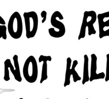 "Grandma ""Grandchildren Are God's Reward For Not Killing Your Kids"" Sticker"
