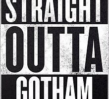 Straight Outta Gotham by Nem James