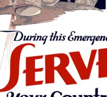 Serve Your Country In The Naval Reserve - WW2 Sticker