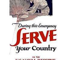 Serve Your Country In The Naval Reserve - WW2 by warishellstore