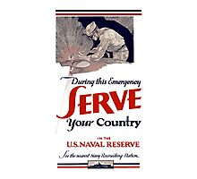 Serve Your Country In The Naval Reserve - WW2 Photographic Print