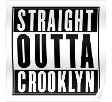 STRAIGHT OUTTA CROOKLYN Poster
