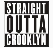 STRAIGHT OUTTA CROOKLYN Kids Clothes