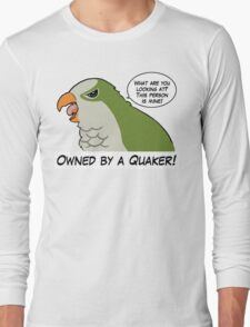 Owned by a green quaker Long Sleeve T-Shirt