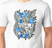 Killin' It – Tropical Blue Unisex T-Shirt