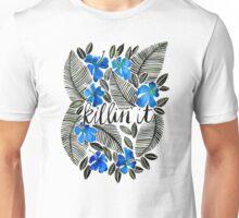Killin' It – Tropical Blue Unisex T-Shirt
