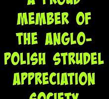 The Anglo-Polish Strudel Appreciation Society by etaworks